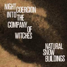 Natural Snow Buildings - Night Coercion [Vinyl, 4LP]
