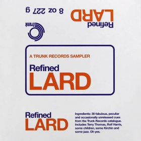 Various - Refined Lard: A Trunk Sampler [Vinyl, CD]