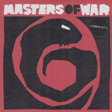 "Timesbold - Masters Of War [Vinyl, 7""]"
