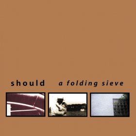 Should - Folding Sieve [Vinyl, LP]