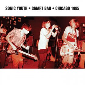 Sonic Youth - Smart Bar Chicago 1985 [Vinyl, 2LP]