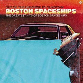 Boston Spaceships - The Greatest Hits Of [Vinyl, CD]