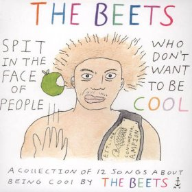 Beets - Spit In The Face Of People Who Don't Want To Be Cool [CD]