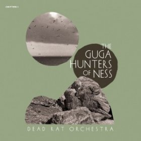 Dead Rat Orchestra - Guga Hunters Of Ness [CD]