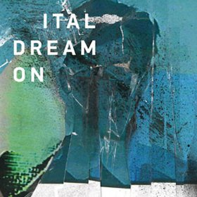 Ital - Dream On [CD]