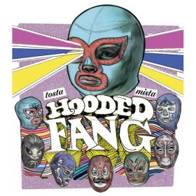Hooded Fang - Tosta Mista [CD]