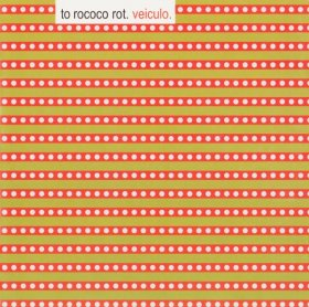 To Rococo Rot - Veiculo [Vinyl, LP + CD]