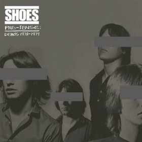 Shoes - Pre Tense Demos 1978-1979 [Vinyl, LP]