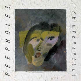 Peepholes - The Overspill [CD]