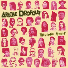 Apache Dropout - Magnetic Heads [Vinyl, LP]