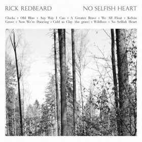 Rick Redbeard - No Selfish Heart [CD]
