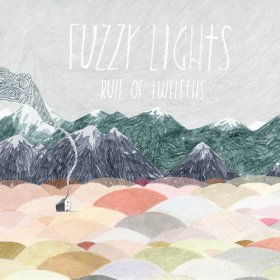 Fuzzy Lights - Rule Of Twelfths [Vinyl, LP]