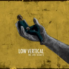 Low Vertical - We Are Giants [CD]