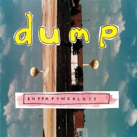 Dump - Superpowerless [Vinyl, 2LP]