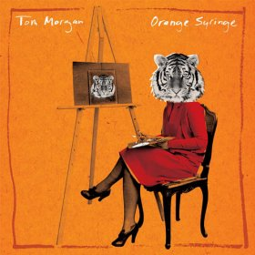 Tom Morgan - Orange Syringe [Vinyl, LP]