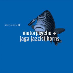 Motorpsycho + Jaga Jazzist - In The Fishtank [Vinyl, LP]