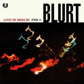 "Blurt - Live In Berlin (+7 [Vinyl, 2X10""]"