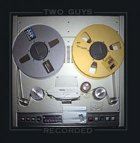 Two Guys - Recorded [CD]