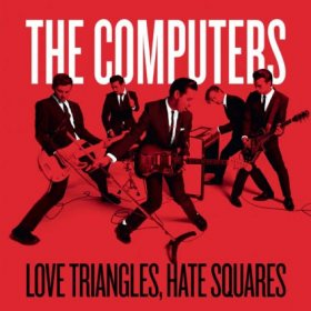 "Computers - Love Triangles Hate Squares [Vinyl, 7""]"