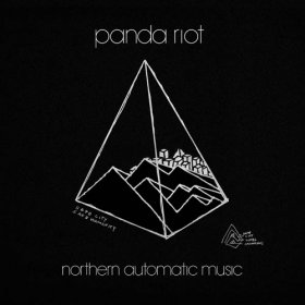Panda Riot - Northern Automatic Music [CD]