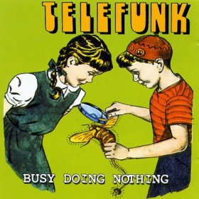 Telefunk - Busy Doing Nothing [CD]