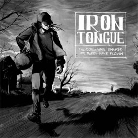 Iron Tongue - The Dogs Have Barked [CD]