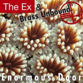 The Ex & Brass Unbound - Enormous Door [CD]