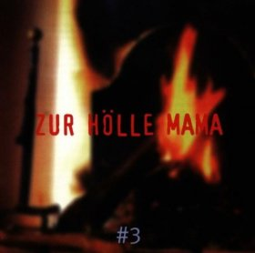 Various - Zur Hoelle Mama [CD]