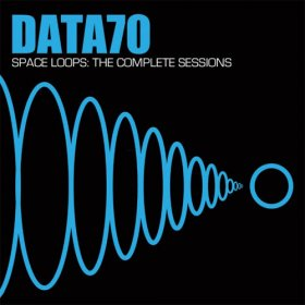 Data 70 - Space Loops: Complete Sessions [CD]