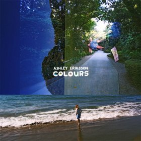 Ashley Eriksson - Colours [Vinyl, LP]