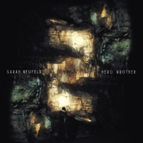 Sarah Neufeld - Hero Brother [Vinyl, LP]