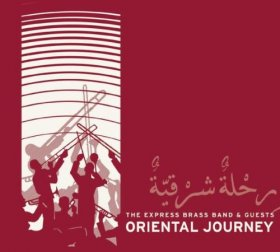 Express Brass Band - Oriental Journey [CD]