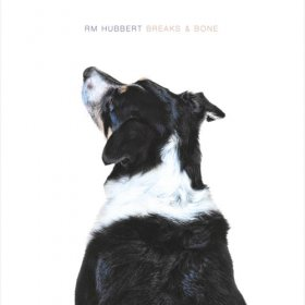 Rm Hubbert - Breaks & Bone [Vinyl, LP]