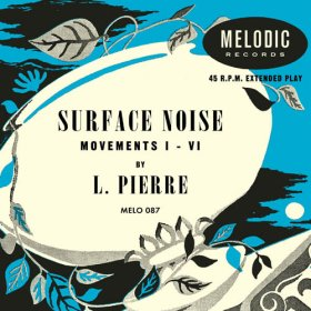 "L. Pierre - Surface Noise [Vinyl, 10""]"