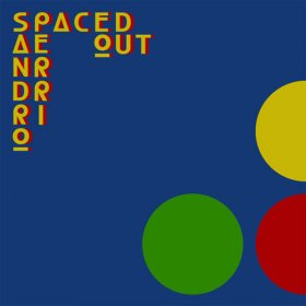 "Sandro Perri - Spaced Out [Vinyl, 12""]"