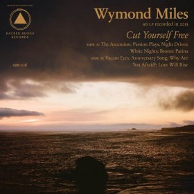 Wymond Miles - Cut Yourself Free [CD]