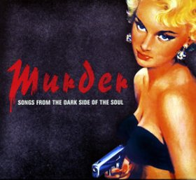 Various - Murder: Songs From The Dark Side Of [CD]