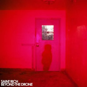 Saint Rich - Beyond The Drone [Vinyl, LP]