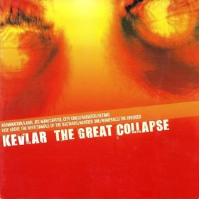 Kevlar - The Great Collapse [Vinyl, LP]