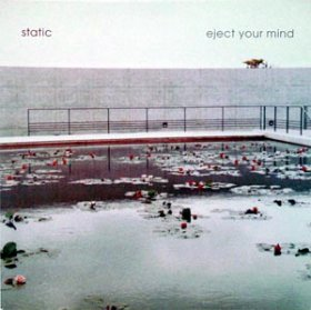 Static - Eject Your Mind [CD]