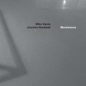 Mika Vainio & Joachim Nordwall - Monstrance [Vinyl, LP]