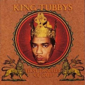 King Tubby - First Prophet Of Dub [CD]