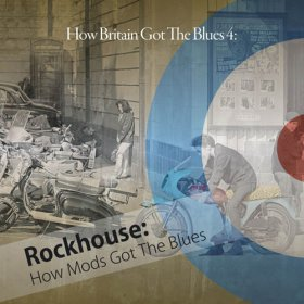 Various - How Britain Got The Blues 4: How Mods Got The [2CD]