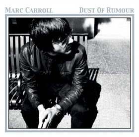 Marc Carroll - Dust Of Rumour [CD]