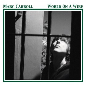 Marc Carroll - World On A Wire [CD]