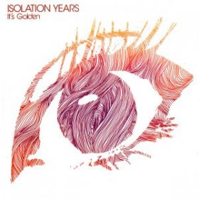 Isolation Years - It's Golden [CD]