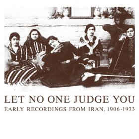 Various - Let No One Judge You: Early Iran [2CD]