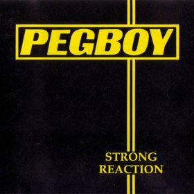 Pegboy - Strong Reaction / Three Chord Monte [Vinyl, LP]
