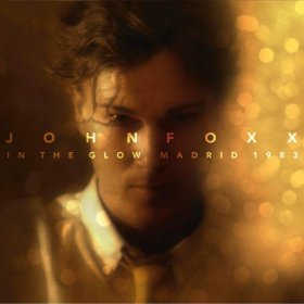 John Foxx - In The Glow Madrid 1983 [DVD]