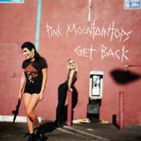 Pink Mountaintops - Get Back [CD]